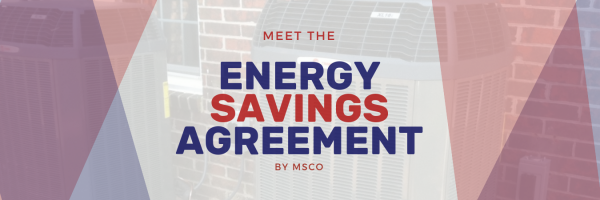 What is the MSCO Energy Savings Agreement?