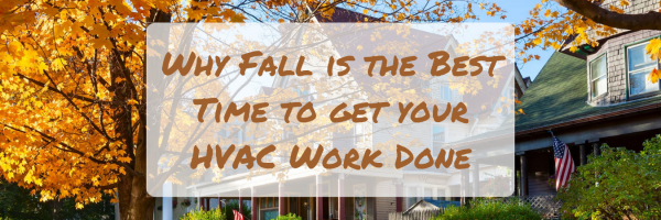 Why Fall is the Best Time for HVAC Work